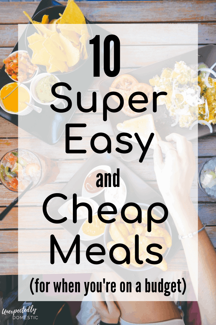 10 Easy and Cheap Meals ANYONE Can Make