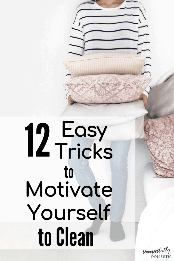 12 Fun Cleaning Motivation Tricks to Make Your House Look Amazing