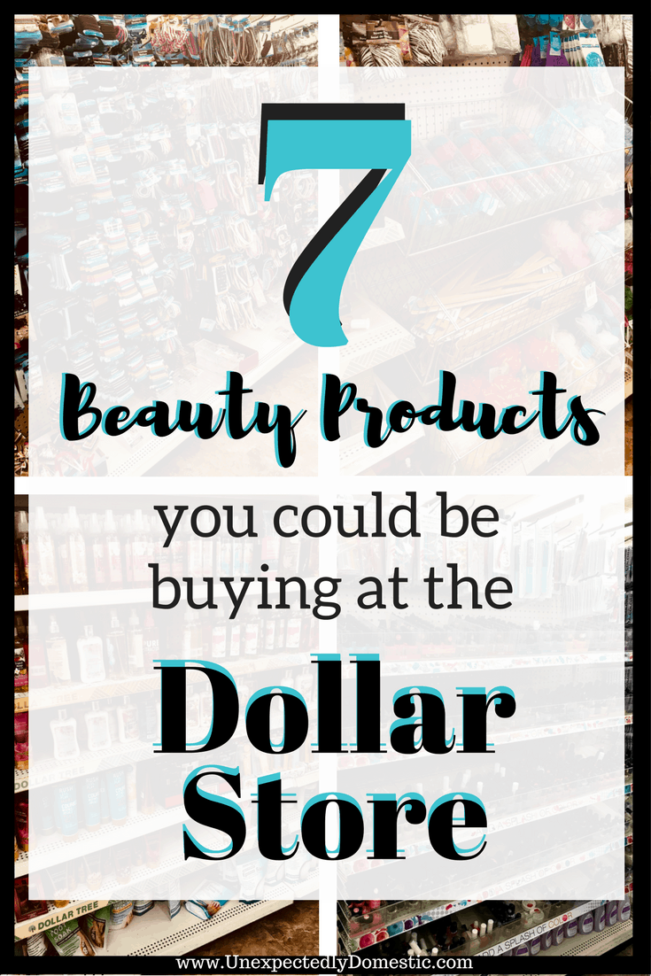 7 Types Of Beauty Products You Could Be Buying At The Dollar Store