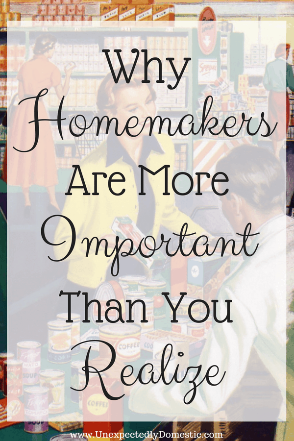 Why Homemaking Is More Important Than You Realize