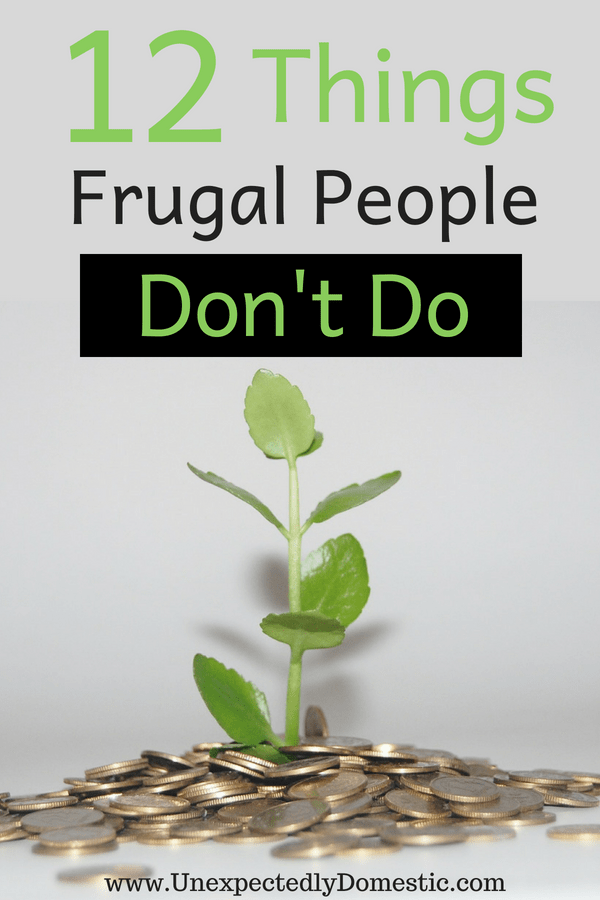 Easy Frugal Living Ideas – 12 Things NOT to Do!