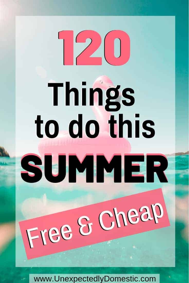 The Ultimate Summer Bucket List, with 120 cheap summer activities and free things to do in the summer. Check out these fun and frugal summer activities!