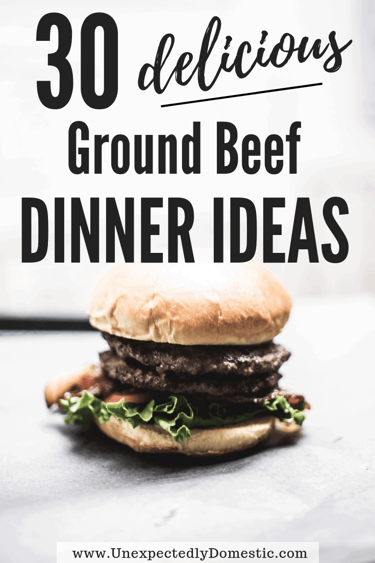 30 Delicious Ways to Use a Pound of Ground Beef