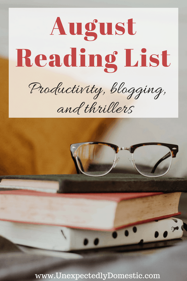 Check out this great August reading list! Discover new domestic thrillers, and books about how to increase your productivity.