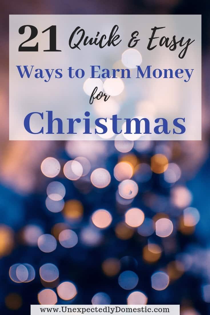 How to Make Extra Money for Christmas: 21 Easy Ideas