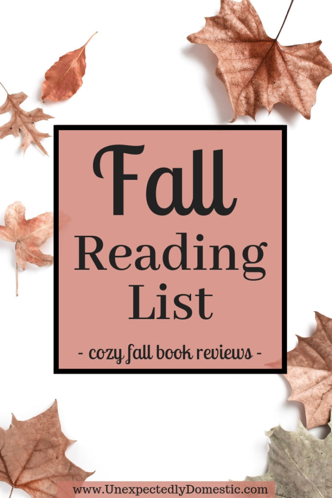 Check out this fall reading list for books to read in September and October! These cozy books are great books to read during the fall.
