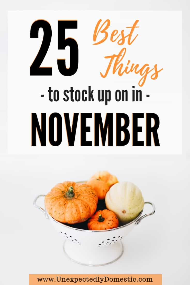 25 of the Best Things to Stock Up in November