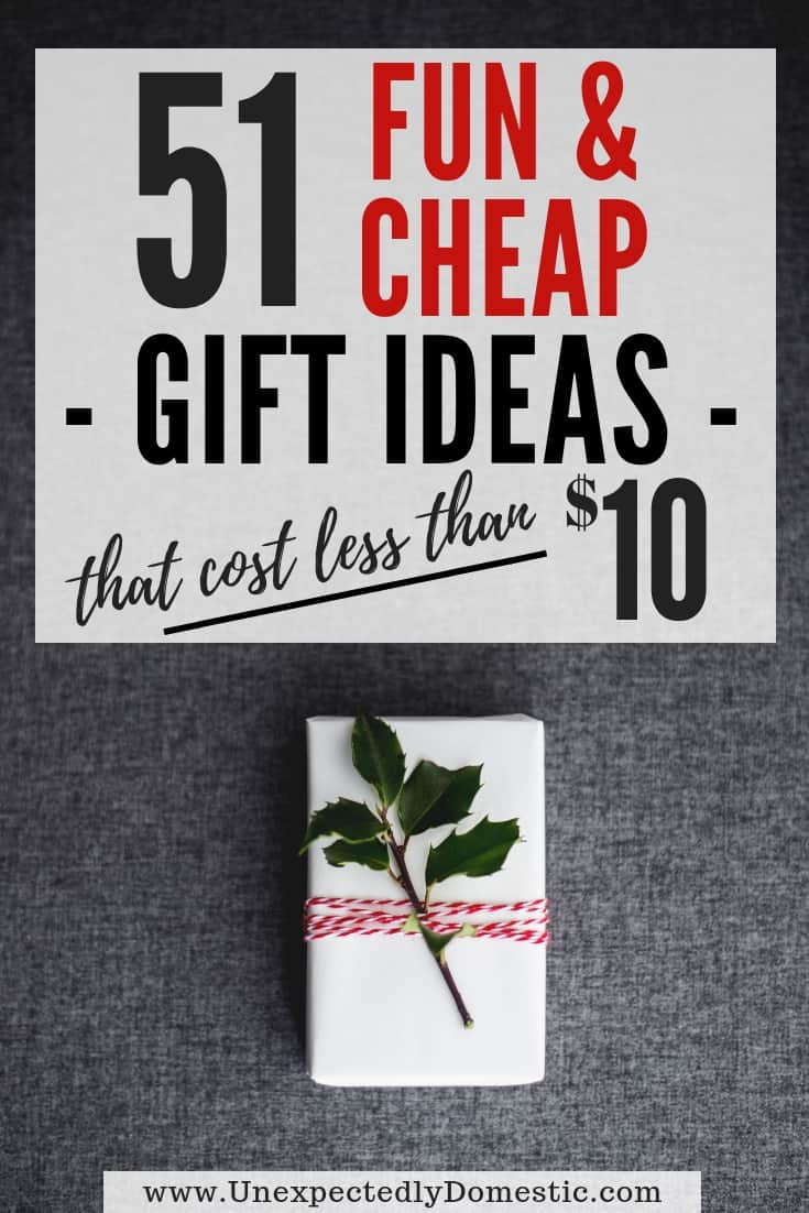 51 Cheap & Creative Gift Ideas Under $10 (that people will actually want!)
