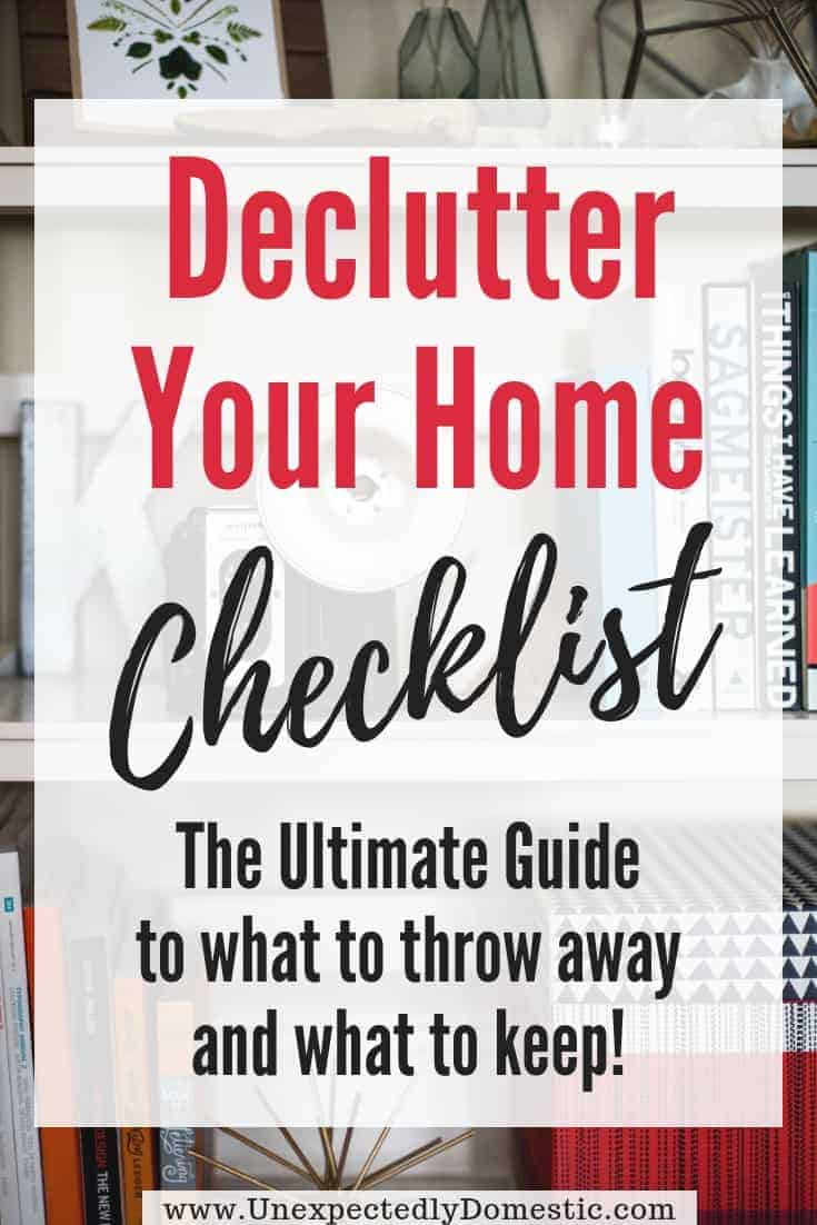 Declutter Your Home Checklist: 135 Things to Get Rid of to Organize Your House Fast