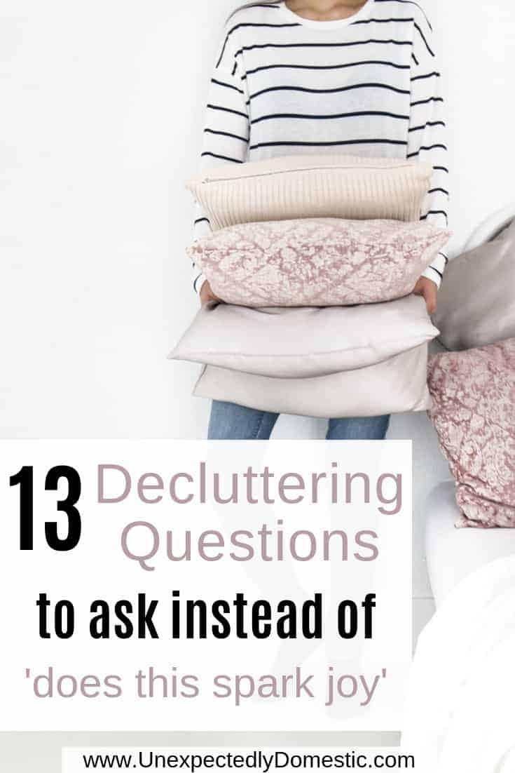 13 Decluttering Questions to Ask Yourself Instead of 'Does This Spark Joy'