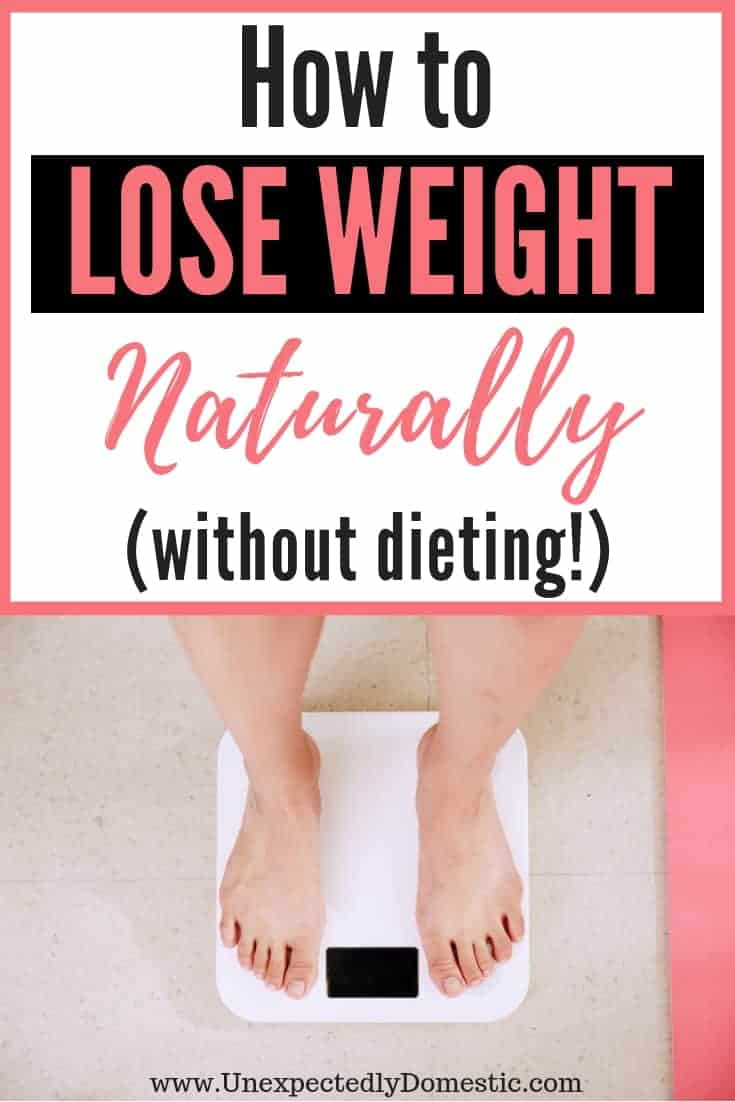How to Lose Weight Naturally and Permanently: 19 Tricks You Can Start Today