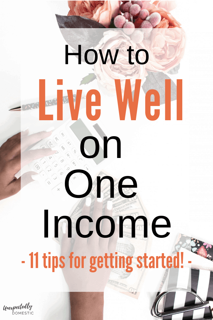 How to live on one income: 11 tips for living well on a tight budget