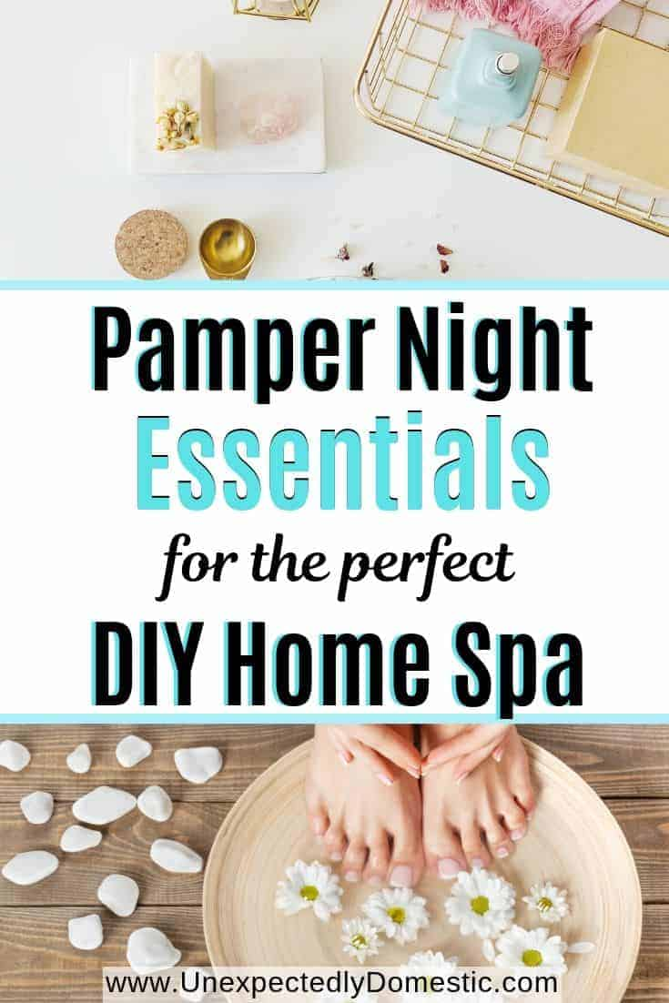Pamper Night Essentials: Exactly What You Need For a Spa Day at Home