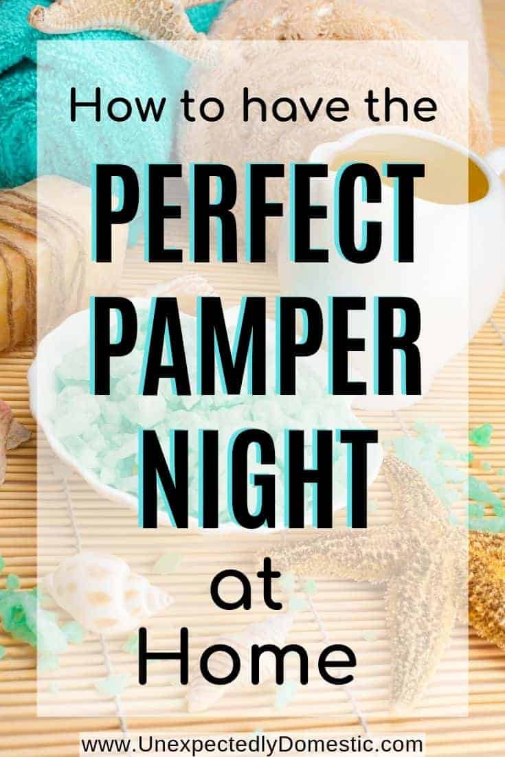 Pamper Night Essentials Exactly What You Need For A Spa