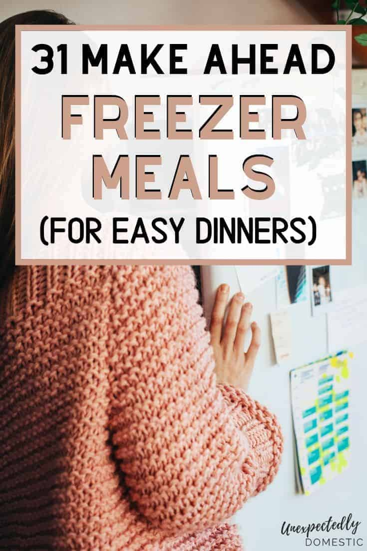 Cheap & Easy Freezer Meals: 31 Healthy Make-Ahead Dinners on a Budget