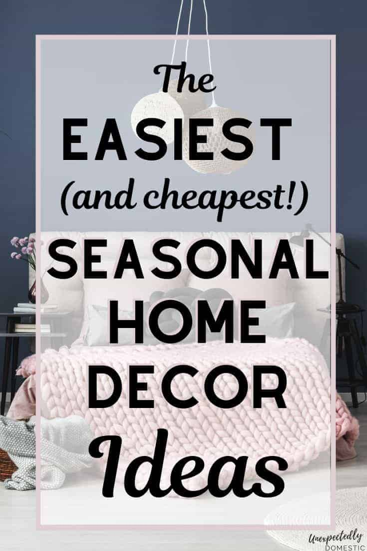 Want seasonal decorating ideas on a budget? Try interchangeable seasonal decorations! Ideal for small spaces, if you love to change decor for every season.