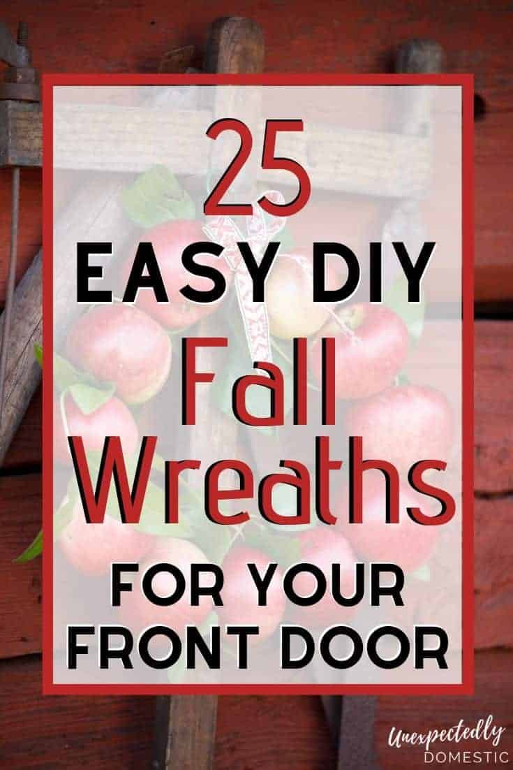 How to make a festive fall wreath for your front door. These DIY fall wreath tutorials are easy, fun, and cheaper than buying a boring store one.