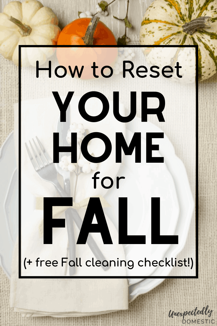 The Ultimate Fall Cleaning Checklist – How to Prep Your House for Fall 2021