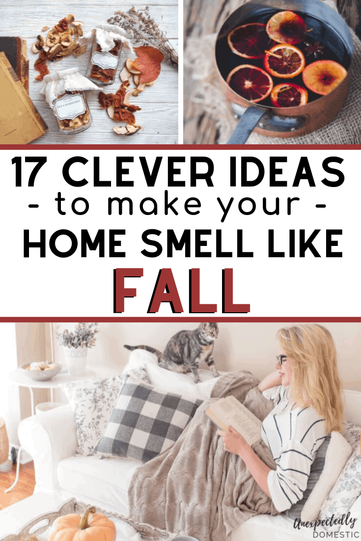 17 Easy & Cozy Ways to Make Your House Smell Like Fall