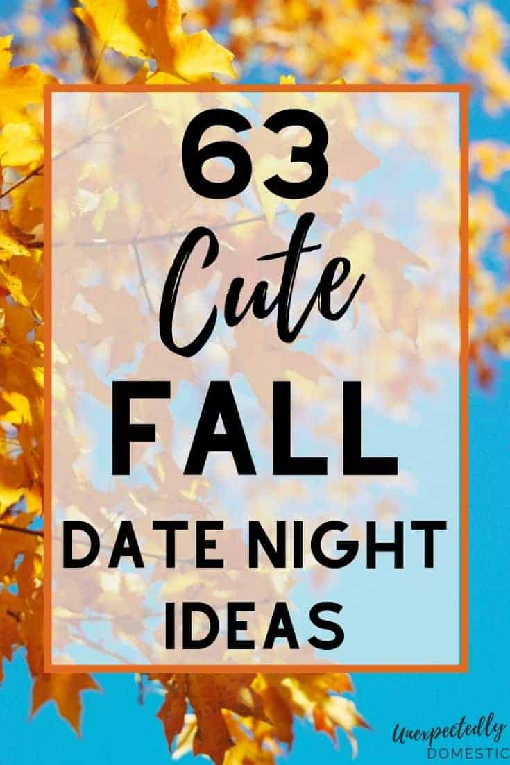 63 Cute & Romantic Fall Date Ideas (for any budget!)