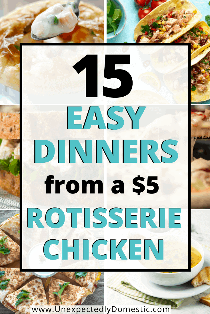15 Dinners using rotisserie chicken! These easy leftover chicken recipes include, pasta, casseroles, soups, and tons more!