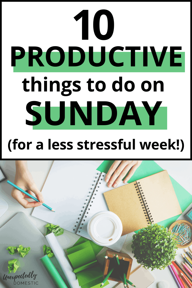 10 Smart Things to Do on Sunday for a More Productive Week