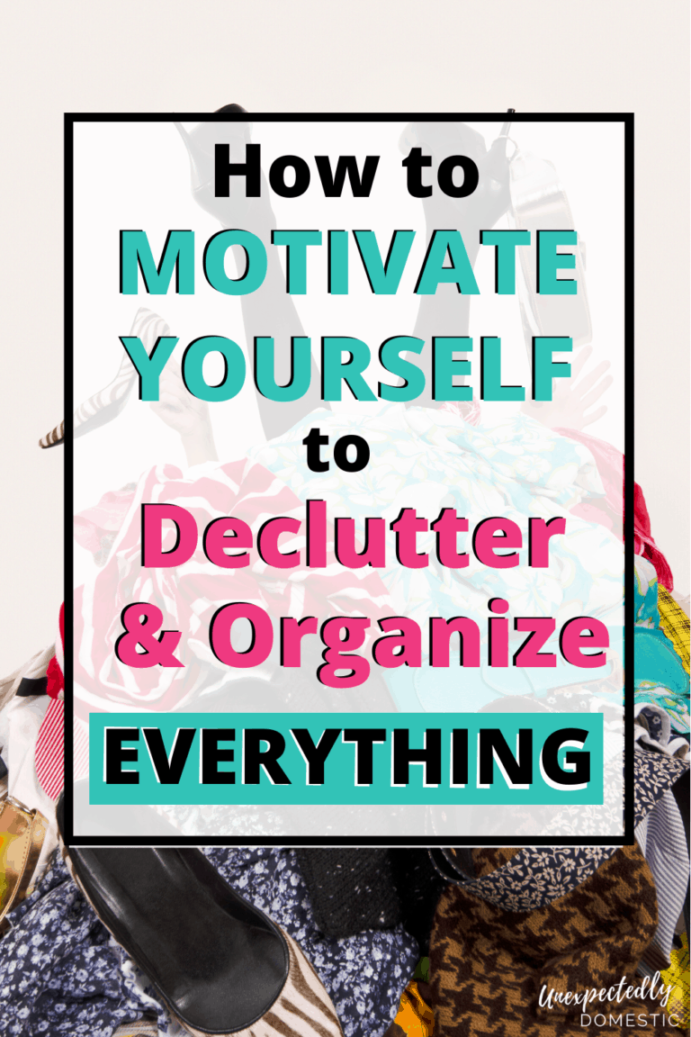 Decluttering Motivation: Clear the Clutter and Get Rid of Stuff!