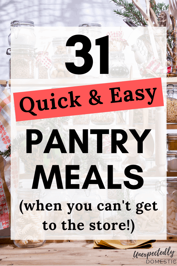 31 Eat From the Pantry Recipes (to use up what you have!)
