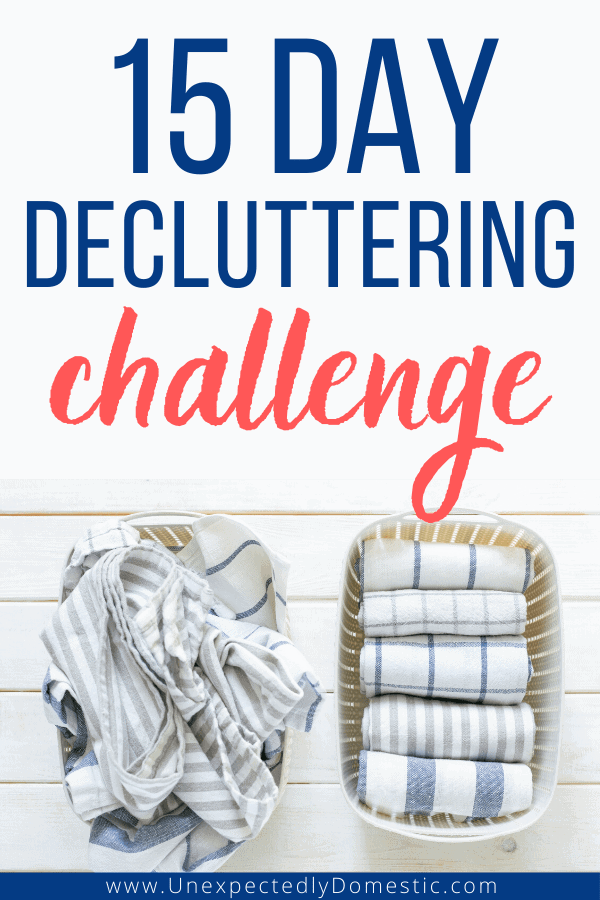 15 Day Declutter Challenge to Get Your House in Order…FAST!