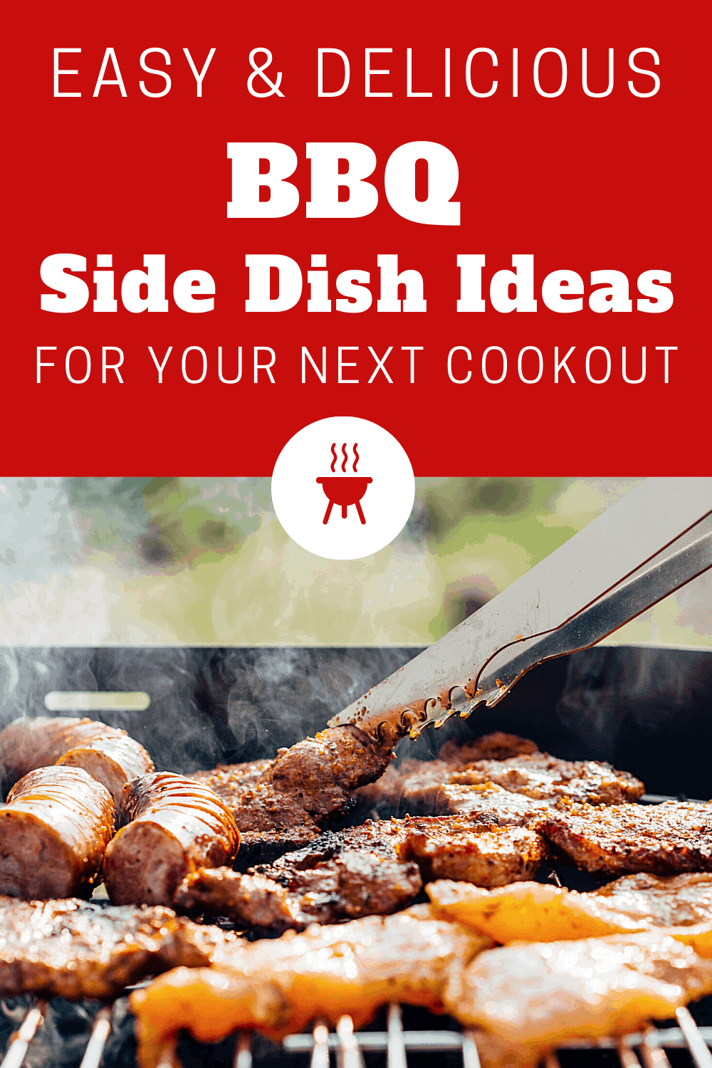 BBQ side dishes for a crowd! Everyone will love these easy and cheap summer side dishes at your next cookout, picnic, or potluck party.