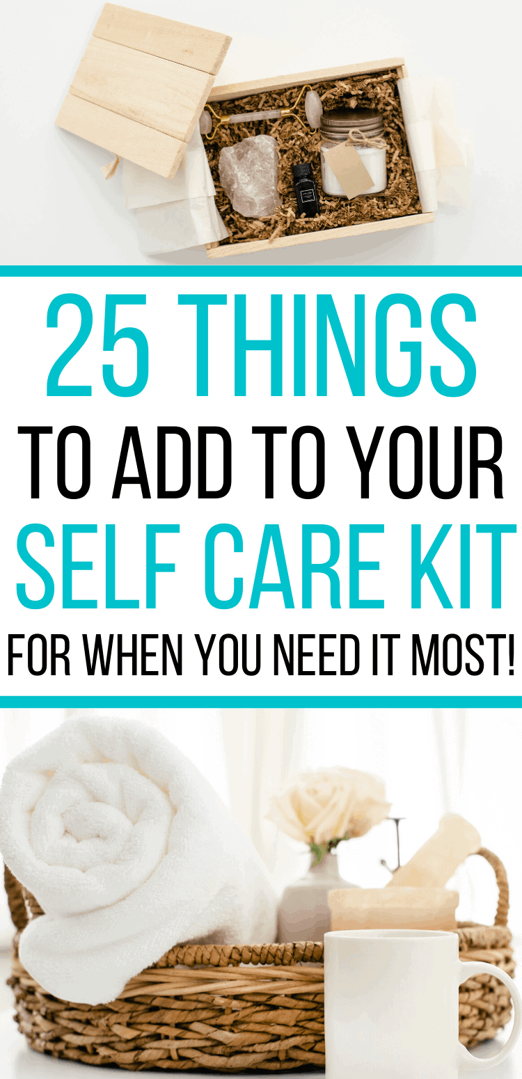 How to Create Your Own Self Care Kit (25 things to add!)