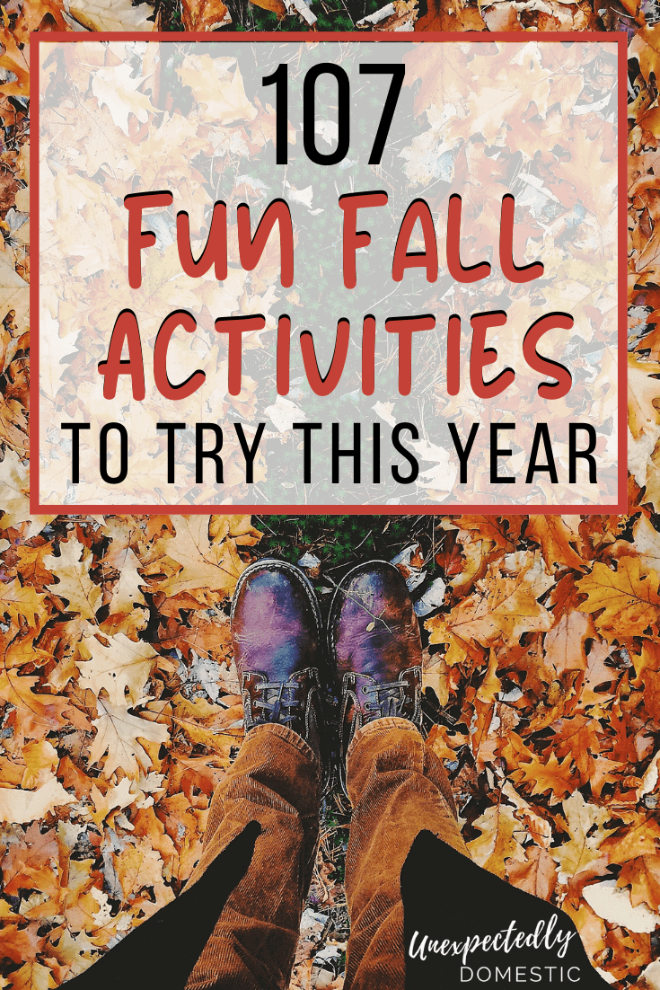 Fall Bucket List 2021 – 107 Unique & Fun Autumn Activities