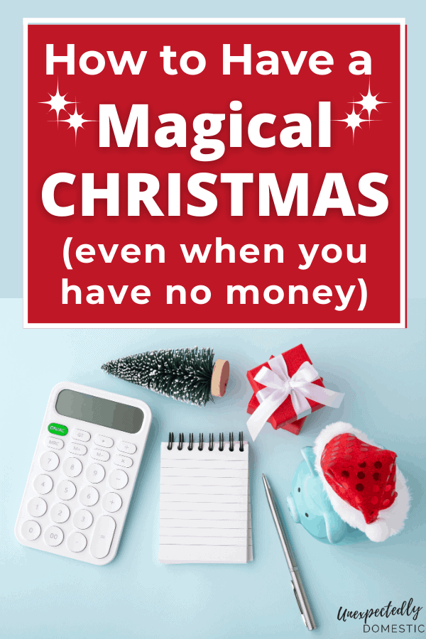 How to have a magical Christmas with no money. Fun and frugal holiday ideas to makesure you enjoy the holiday season, even if you're broke.