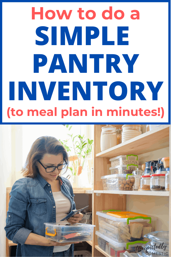 The Easiest Way to do a Pantry Inventory (using a printable template OR digital app)