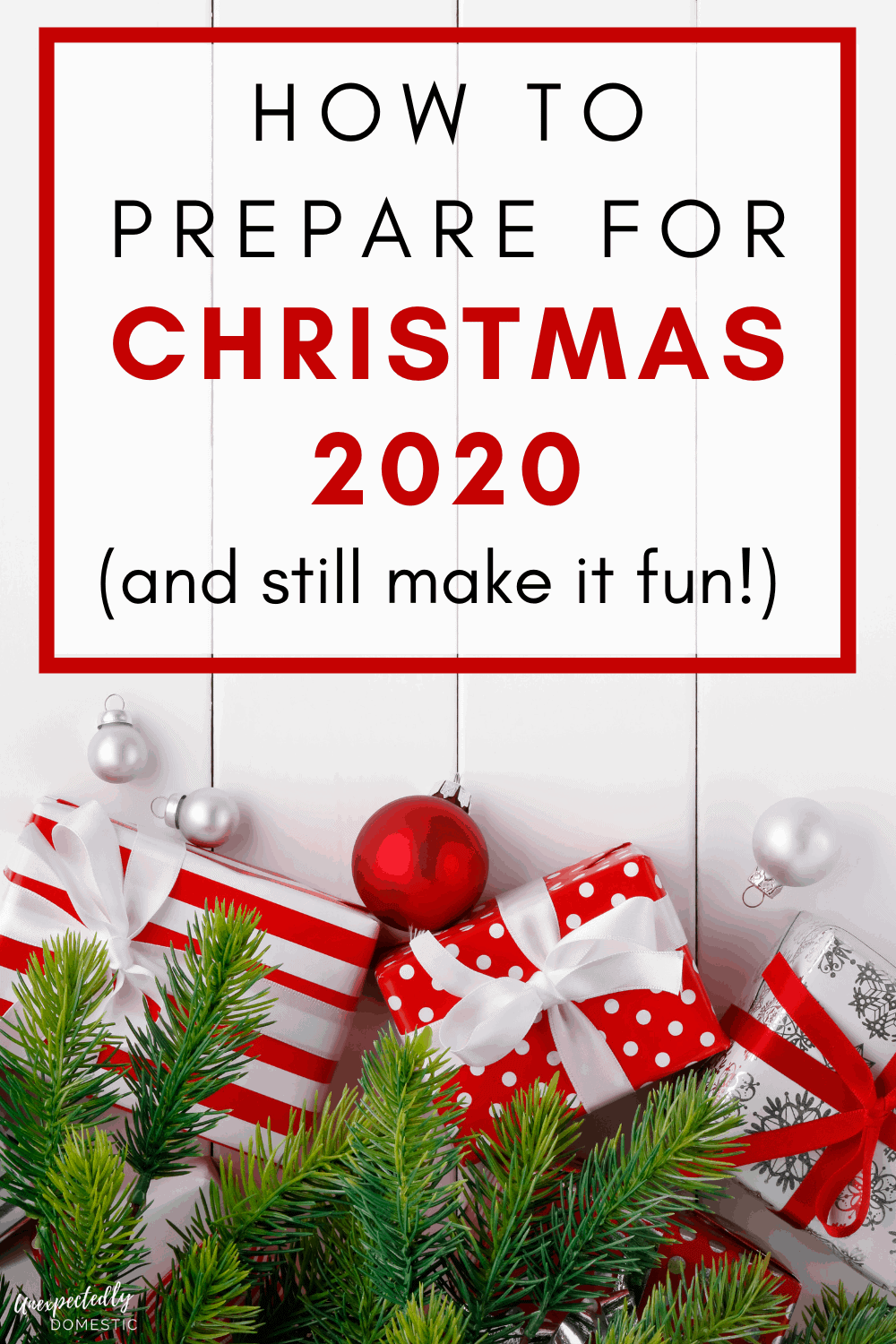 How to plan for Christmas 2020. Tips for getting prepared for the holiday season during a pandemic.