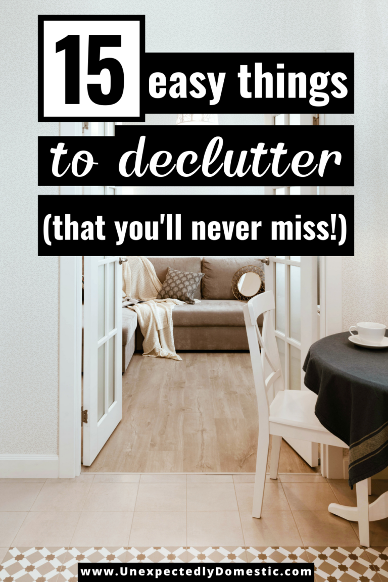 15 Easy Things to Declutter (that you'll never miss!)