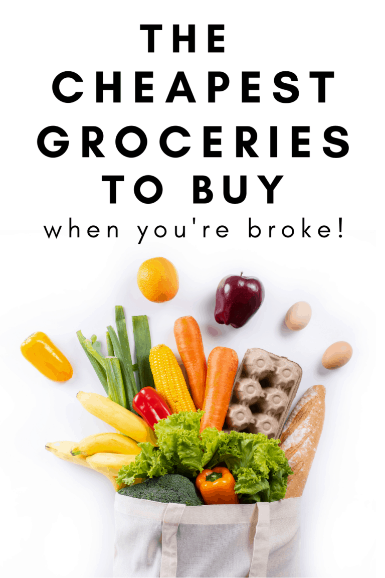 Cheap Food to Buy When Broke: How to Grocery Shop on a Tight Budget