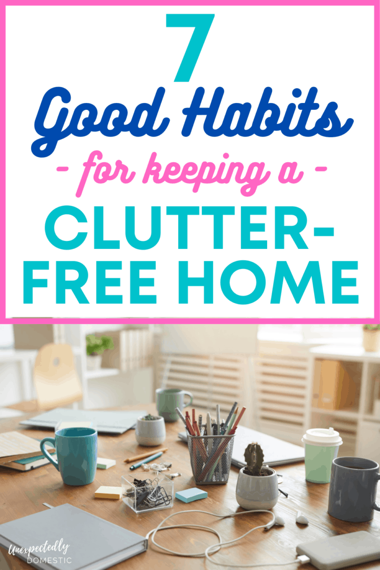 7 Good Habits for a Clutter Free Home